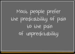 pain of unpredictability