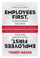 Employees First, Customers Second Vineet Nayar